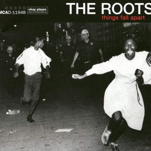 Things Fall Apart - The Roots