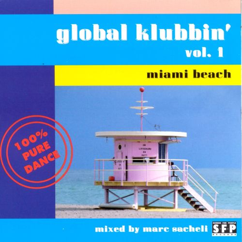 Global Klubbin', Vol. 1: Miami Beach