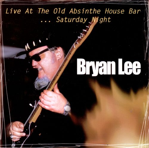 Live at the Old Absinthe House Bar, Vol. 2: Saturday
