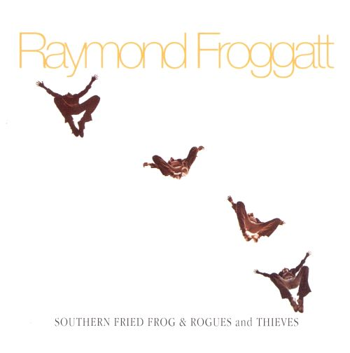 Southern Fried Frog/Rogues & Thieves