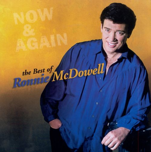 Now & Again: Best of Ronnie McDowell