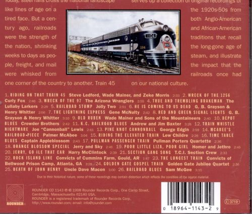 Train 45: Railroad Songs of the Early 1900's