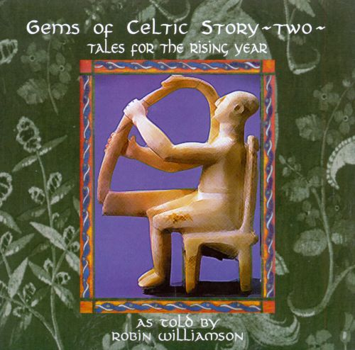 Gems of Celtic Story: Two
