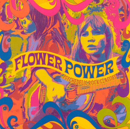 Flower Power: Psychedelic Rock Classics - Various Artists ...