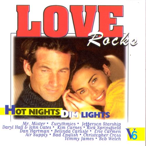 Love Rocks, Vol. 6: Hot Nights Dim Lights
