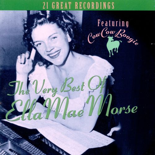 The Very Best of Ella Mae Morse