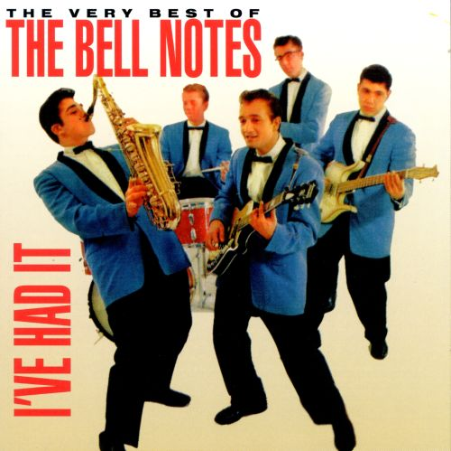 I've Had It: The Very Best of the Bell Notes