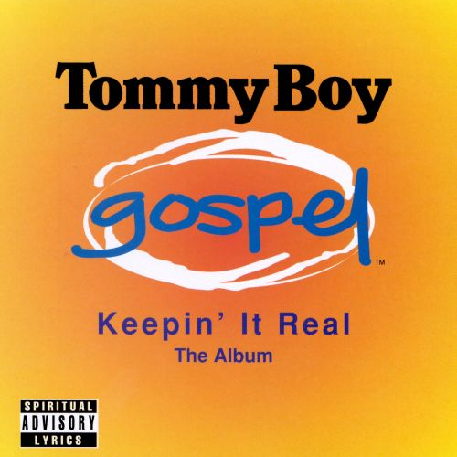 Keeping It Real [Tommy Boy]