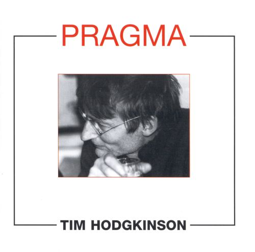 New Works By Tim Hodgkinson