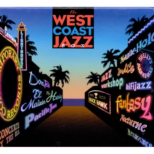 West Coast Jazz Box: An Anthology of California Jazz