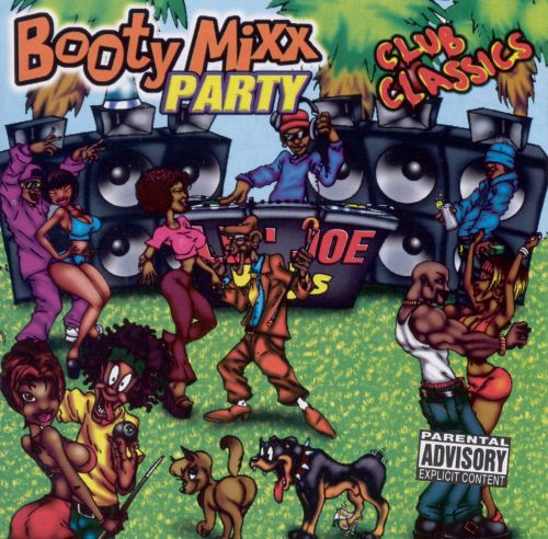Booty Mixx Party: Club Classics