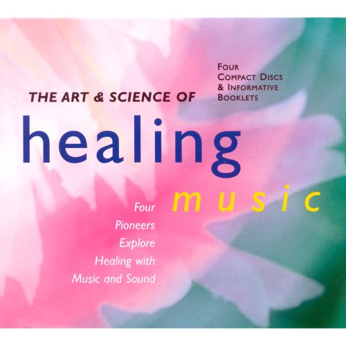 Art & Science of Healing Music