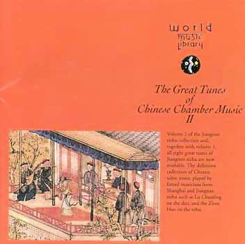 Great Tunes of Chinese Chamber Music, Vol. 2