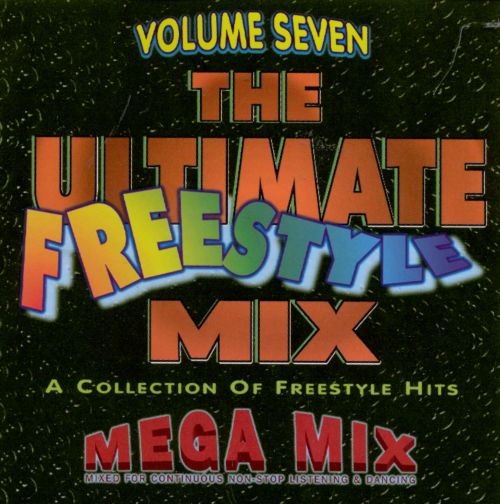 Ultimate Freestyle Mix, Vol. 7