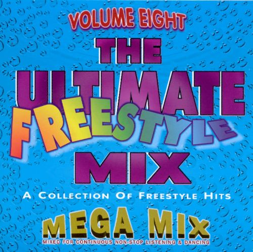 Ultimate Freestyle Mix, Vol. 8