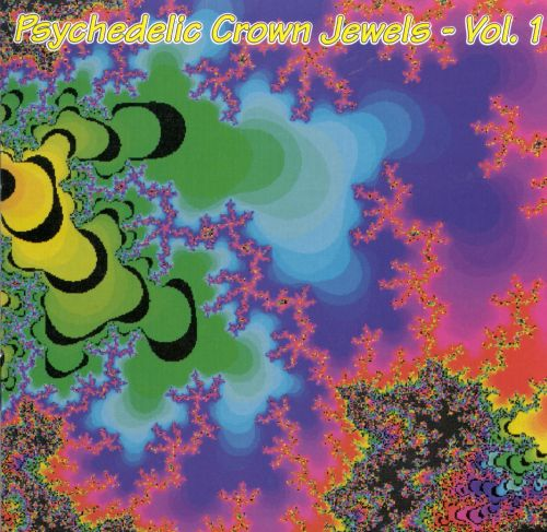 Psychedelic Crown Jewels, Vol. 1