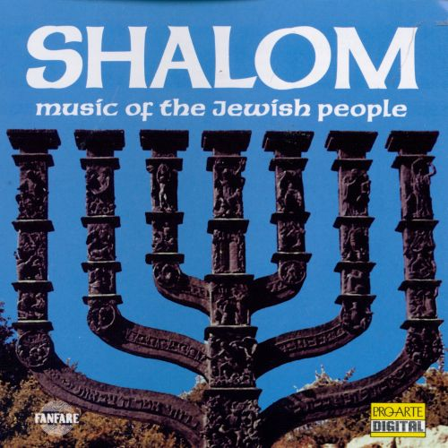 Shalom: Music of the Jewish People