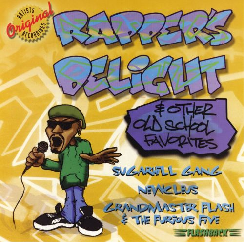Rapper's Delight & Other Old School Favorites
