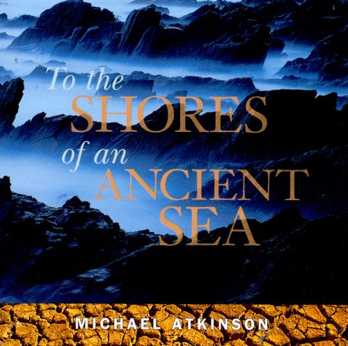 To the Shores of Ancient Sea