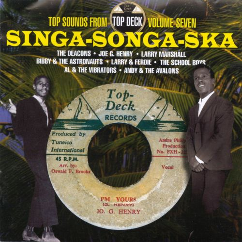 Singa Songa Ska: Top Deck, Vol. 7