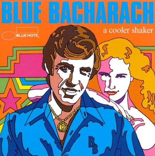 Blue Bacharach: A Cooler Shaker