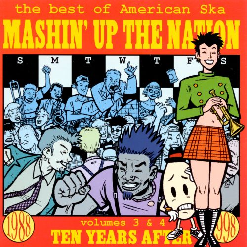 Mashin' Up the Nation: The Best of American Ska, Vols. 3 & 4