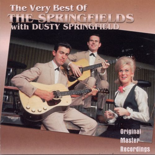 The Very Best of the Springfields