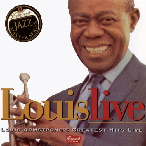 Louis Armstrong's Greatest Hits Live