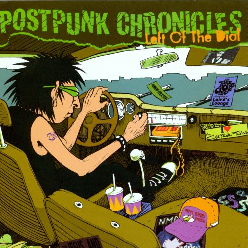 Postpunk Chronicles: Left of the Dial