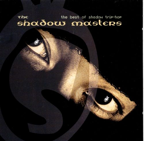 The Shadow Masters: The Best of Shadow Trip Hop