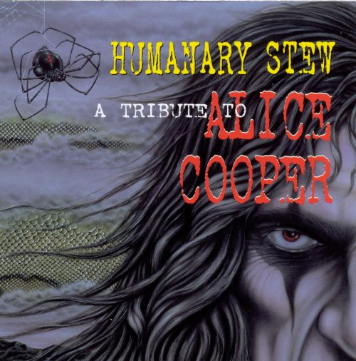 Humanary Stew?: A Tribute to Alice Cooper