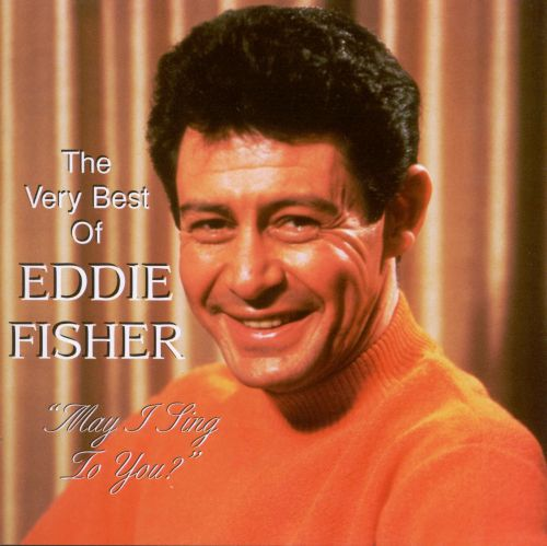 The Very Best of Eddie Fisher [Taragon]