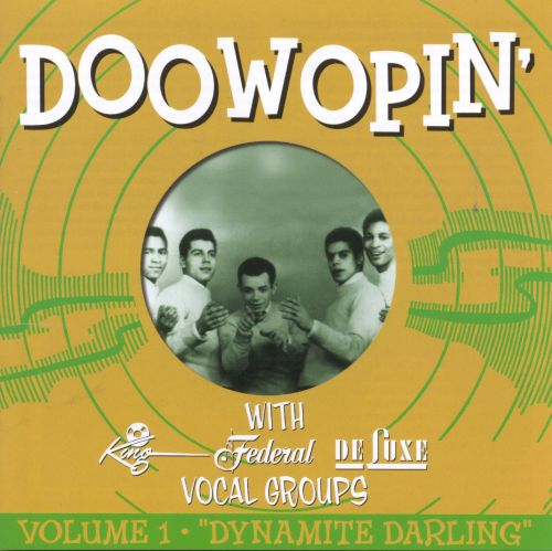DooWoppin' with King, Federal and Deluxe Vocal Groups