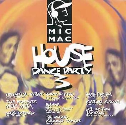 Micmac House Dance Party, Vol. 3