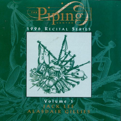 The Piping Centre: 1996 Recital Series, Vol. 1