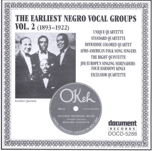 Earliest Negro Vocal Groups, Vol. 2 (1893-1922)
