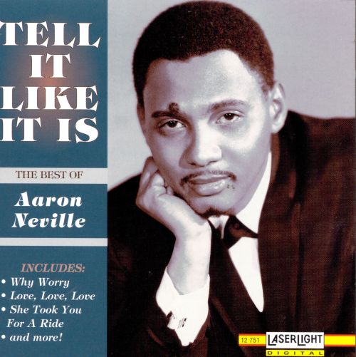 Tell It Like It Is: The Best of Aaron Neville - Aaron Neville ...