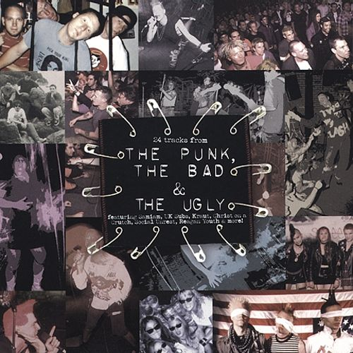 The Punk, The Bad & The Ugly