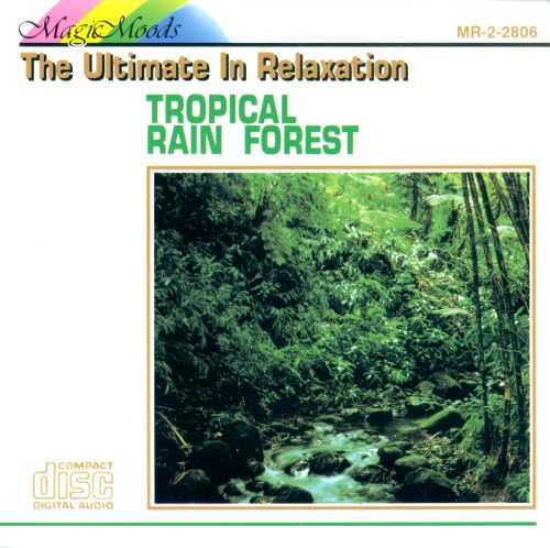 Tropical Rain Forest [Madacy #2]
