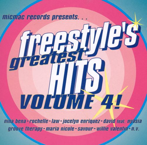 Freestyle's Greatest Hits, Vol. 4 [Micmac]