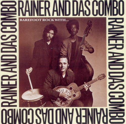 Barefoot Rock with Rainer & Das Combo