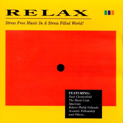 Relax: Stress Free Music in a Stress Filled World