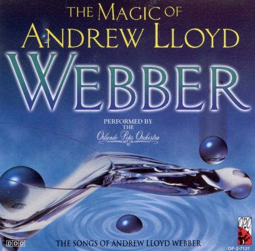 Magic of Andrew Lloyd Webber [Madacy]