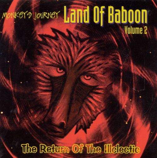 Land of Baboon, Vol. 2: Return of the Illclectic