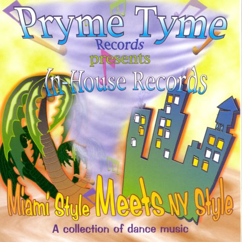 Miami Style Meets NY Style: A Collection of Dance Music