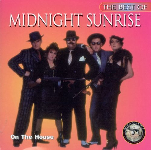 The Best of Midnight Sunrise: On the House