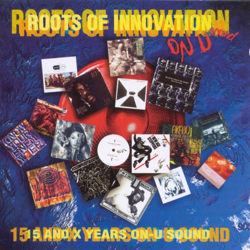 Roots of Innovation: 15 and X Years on On-U Sound