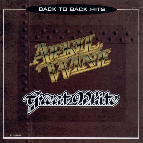Back to Back Hits: Great White/April Wine [1996]