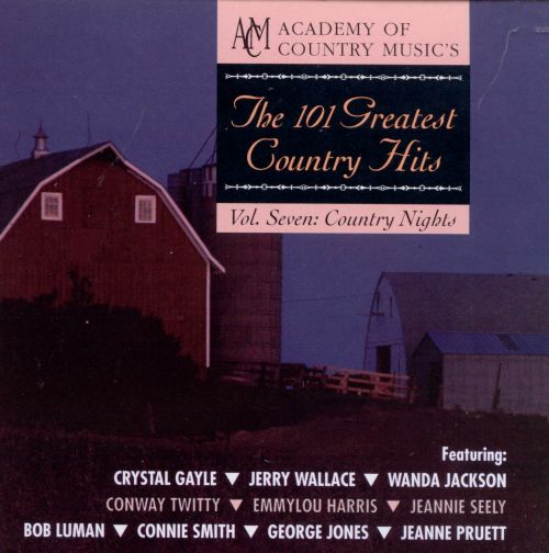 The 101 Greatest Country Hits, Vol. 7: Country Nights