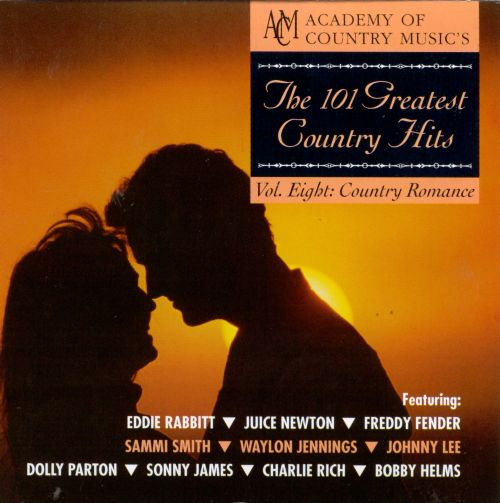 The 101 Greatest Country Hits, Vol. 8: Country Romance